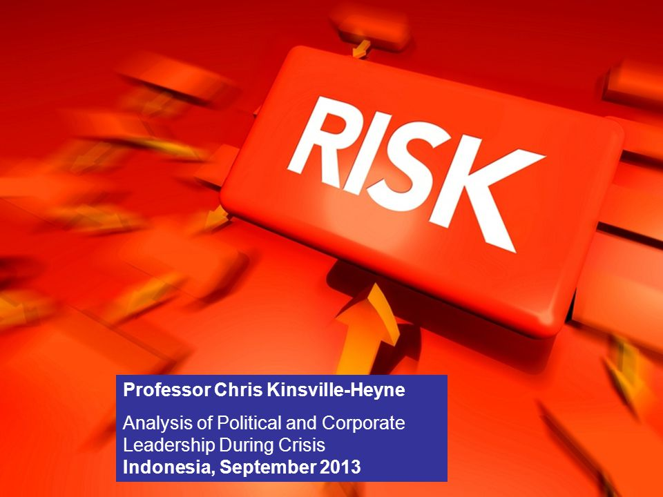 Risk Management Professor Chris Kinsville-Heyne