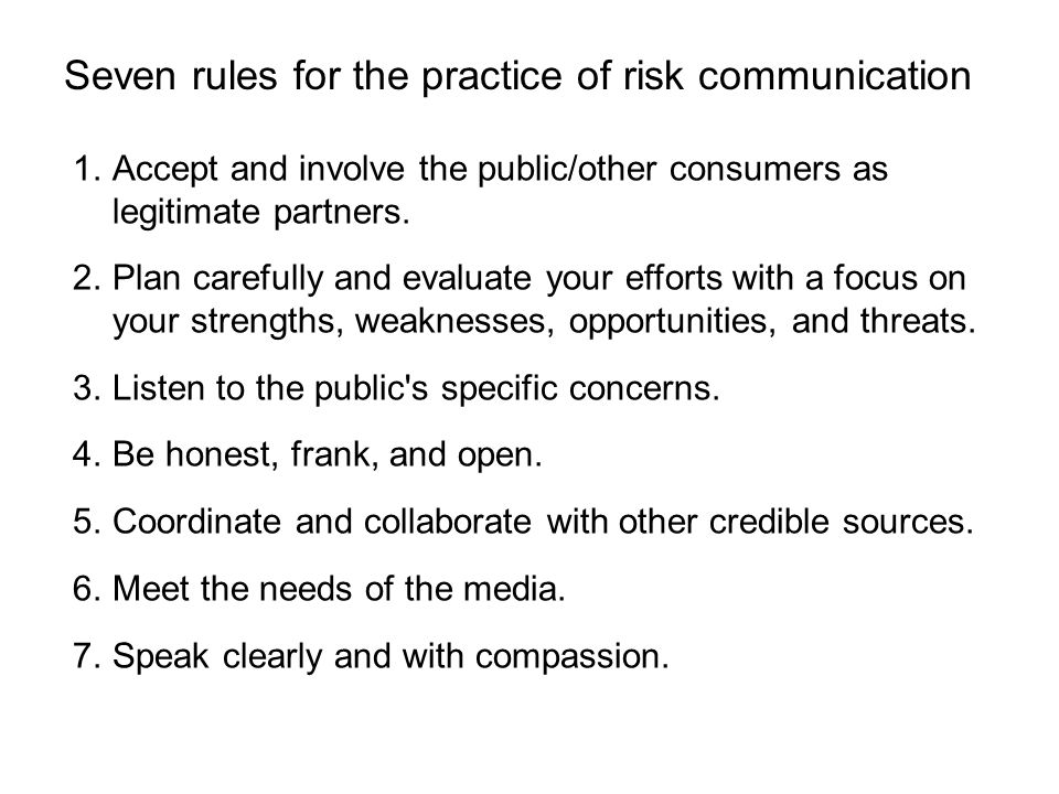 Seven rules for the practice of risk communication