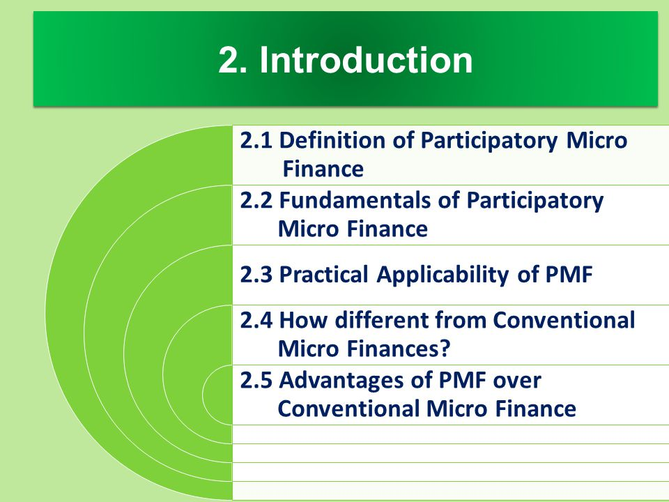 2. Introduction 2.1 Definition of Participatory Micro Finance