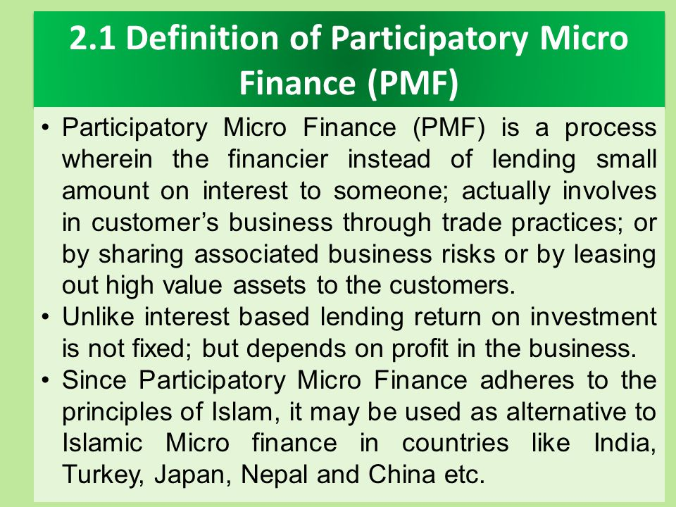 2.1 Definition of Participatory Micro Finance (PMF)
