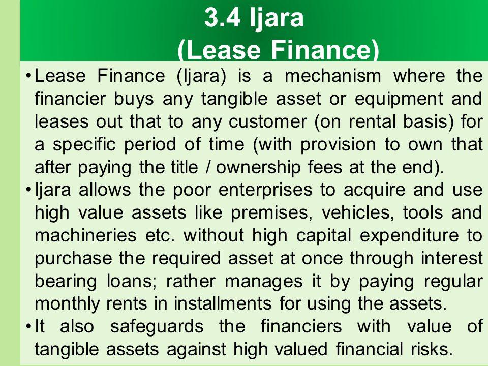3.4 Ijara (Lease Finance)