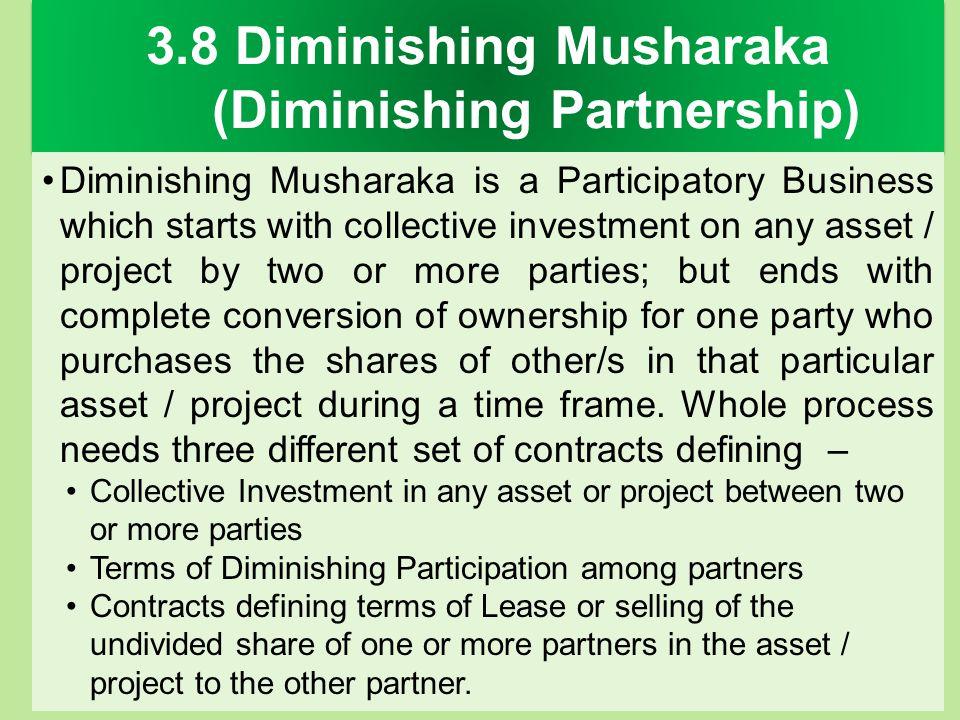 3.8 Diminishing Musharaka (Diminishing Partnership)