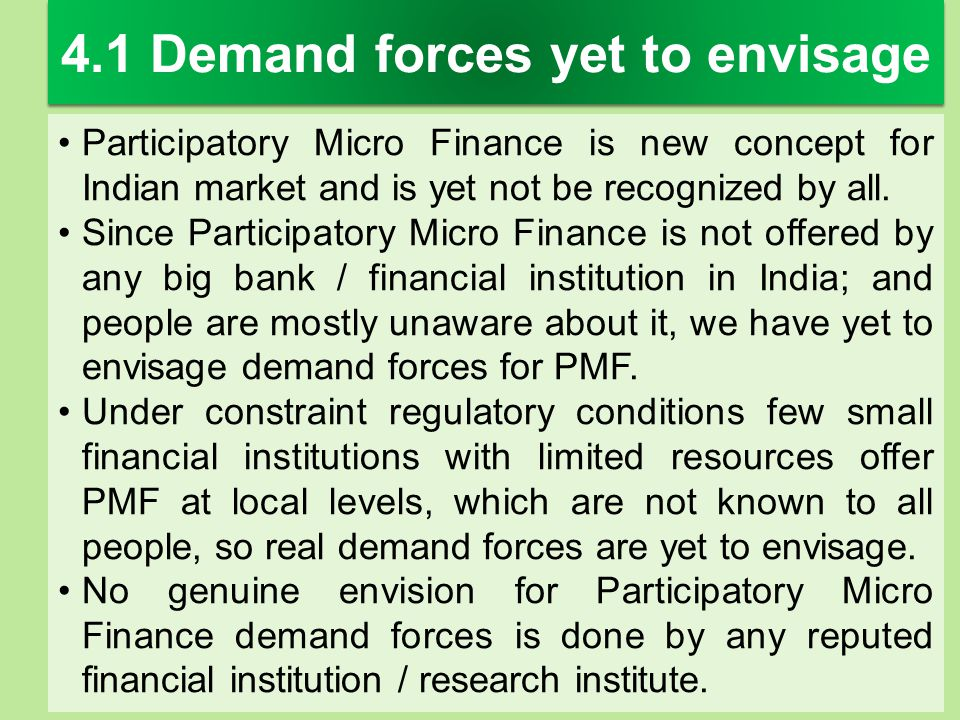 4.1 Demand forces yet to envisage