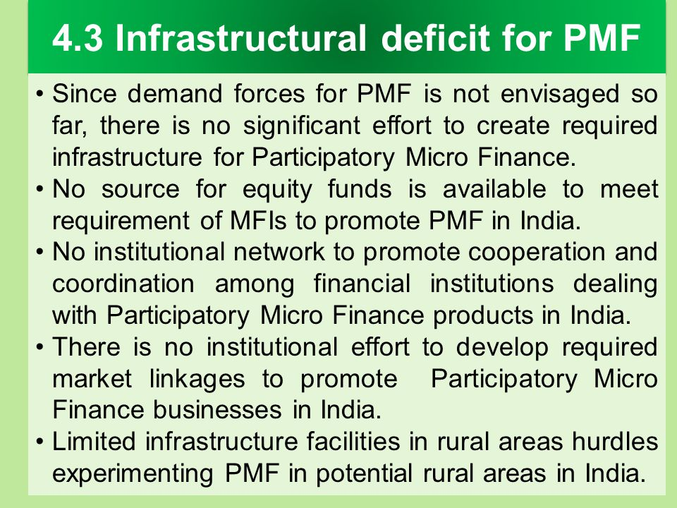 4.3 Infrastructural deficit for PMF