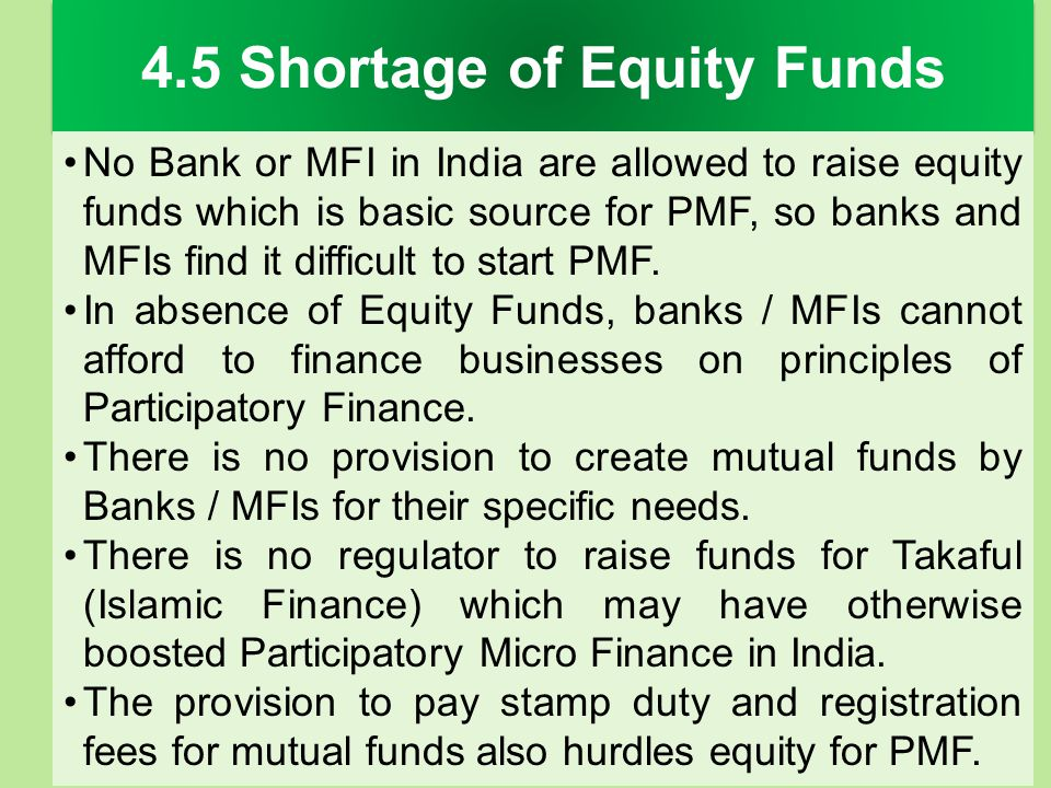 4.5 Shortage of Equity Funds