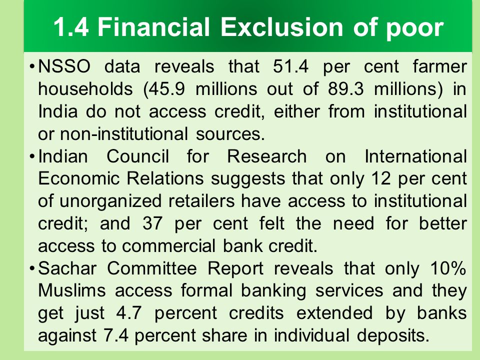 1.4 Financial Exclusion of poor