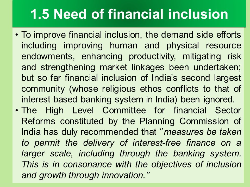 1.5 Need of financial inclusion