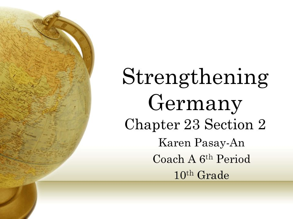 Strengthening Germany Chapter 23 Section 2