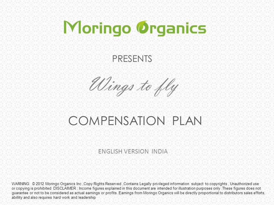 PRESENTS Wings to fly COMPENSATION PLAN ENGLISH VERSION INDIA