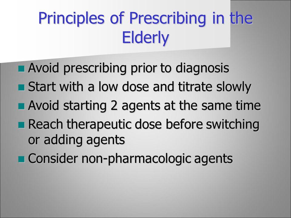 Principles of Prescribing in the Elderly
