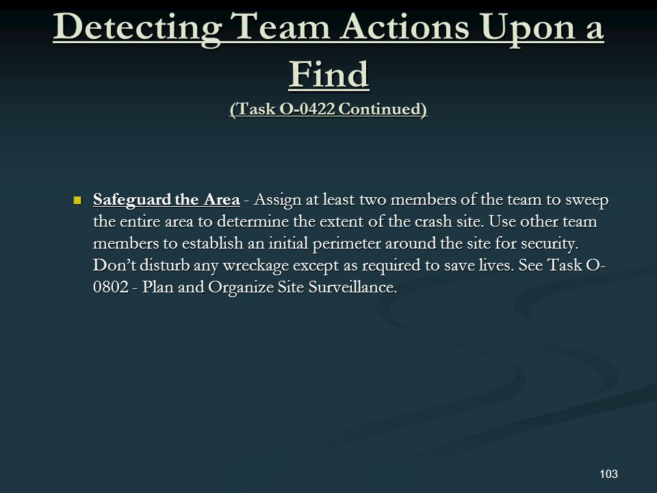 Detecting Team Actions Upon a Find (Task O-0422 Continued)