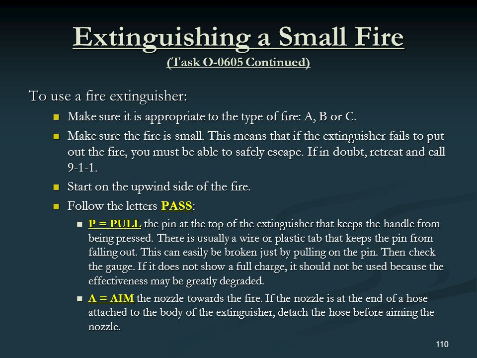 Extinguishing a Small Fire (Task O-0605 Continued)