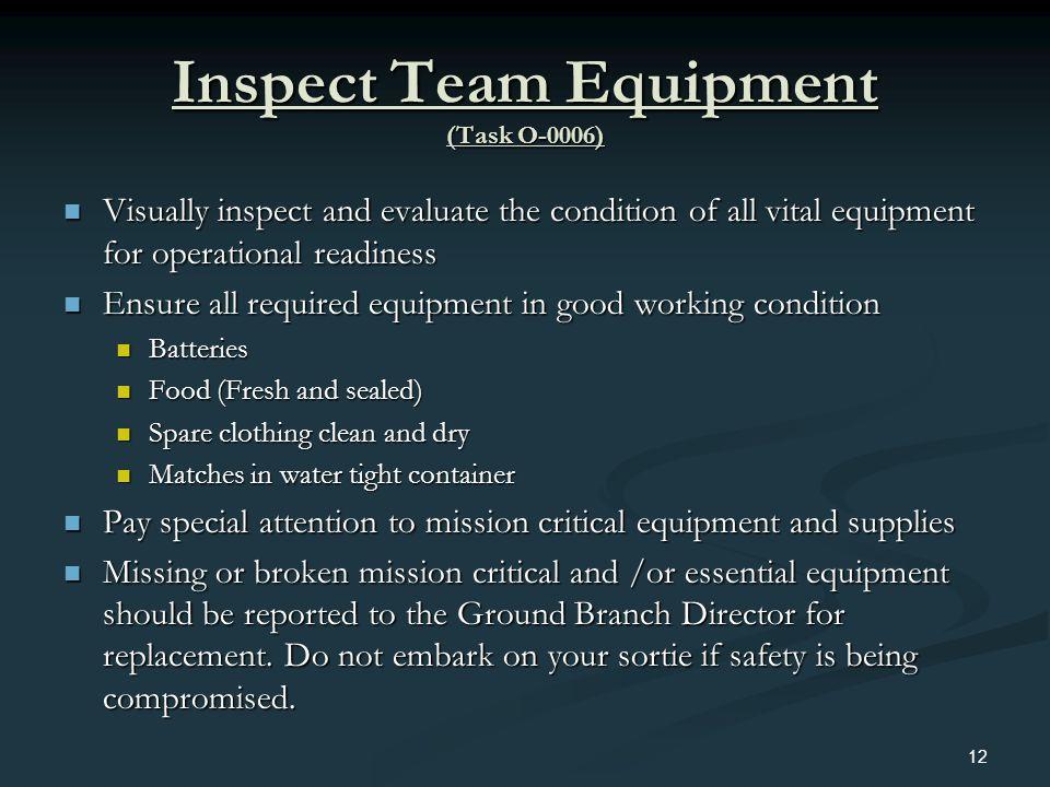 Inspect Team Equipment (Task O-0006)
