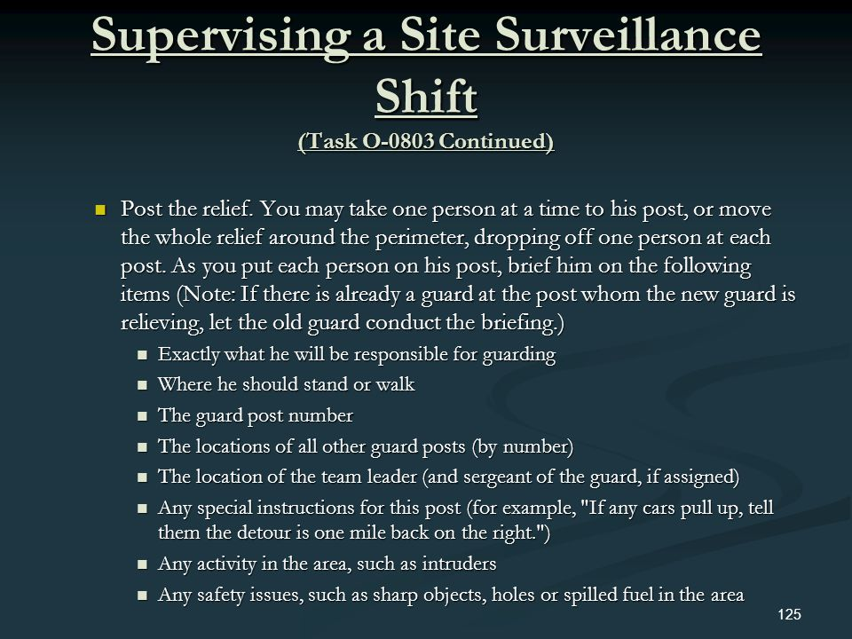 Supervising a Site Surveillance Shift (Task O-0803 Continued)