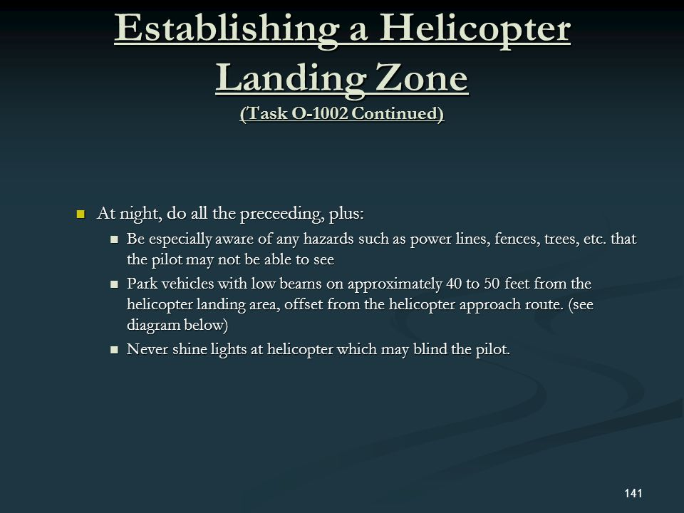 Establishing a Helicopter Landing Zone (Task O-1002 Continued)
