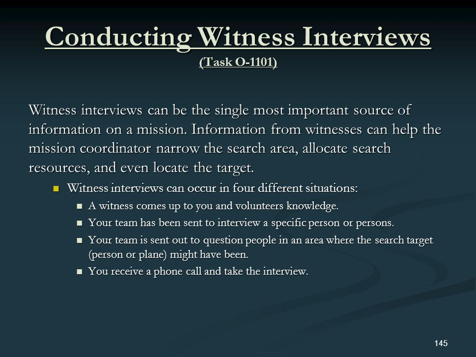 Conducting Witness Interviews (Task O-1101)