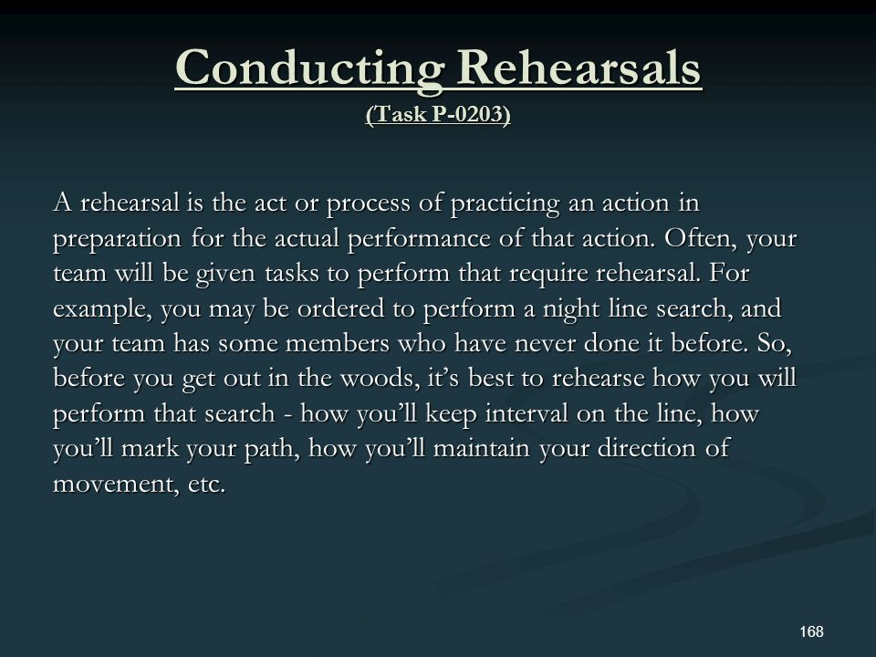 Conducting Rehearsals (Task P-0203)