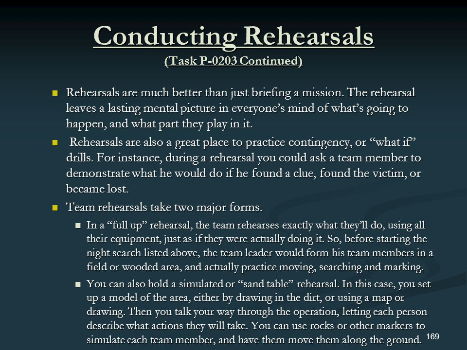 Conducting Rehearsals (Task P-0203 Continued)