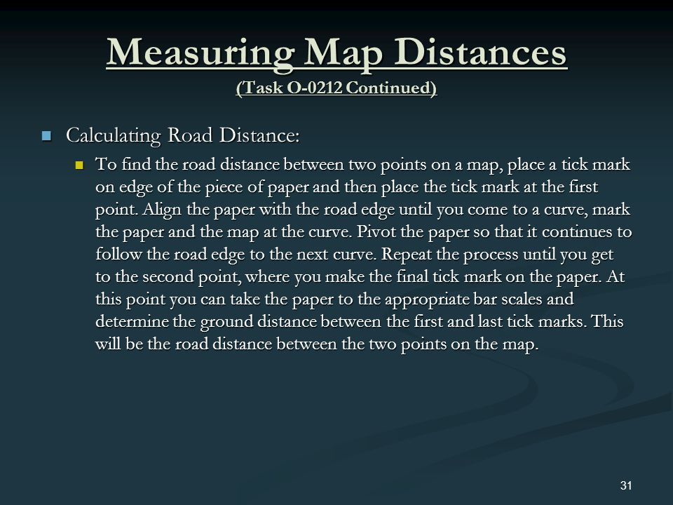 Measuring Map Distances (Task O-0212 Continued)