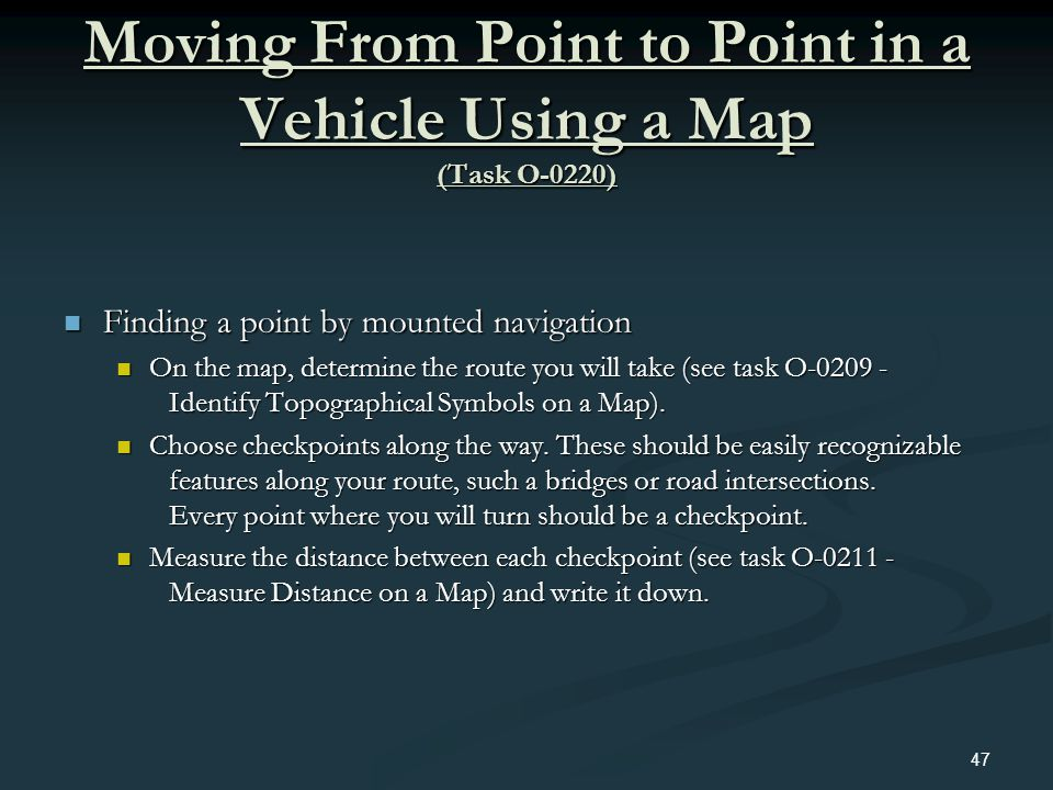 Moving From Point to Point in a Vehicle Using a Map (Task O-0220)