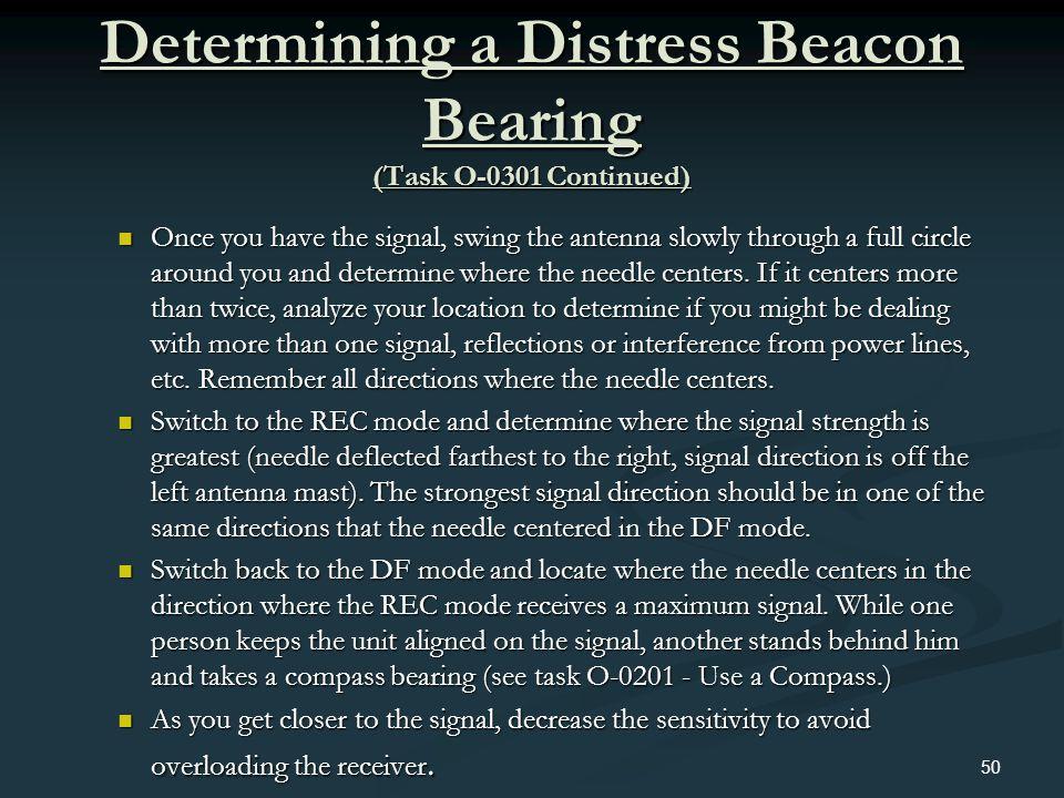 Determining a Distress Beacon Bearing (Task O-0301 Continued)
