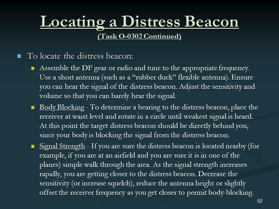 Locating a Distress Beacon (Task O-0302 Continued)