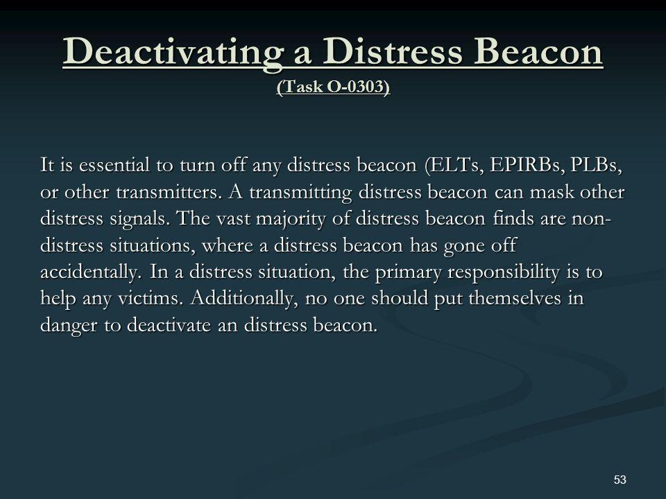 Deactivating a Distress Beacon (Task O-0303)