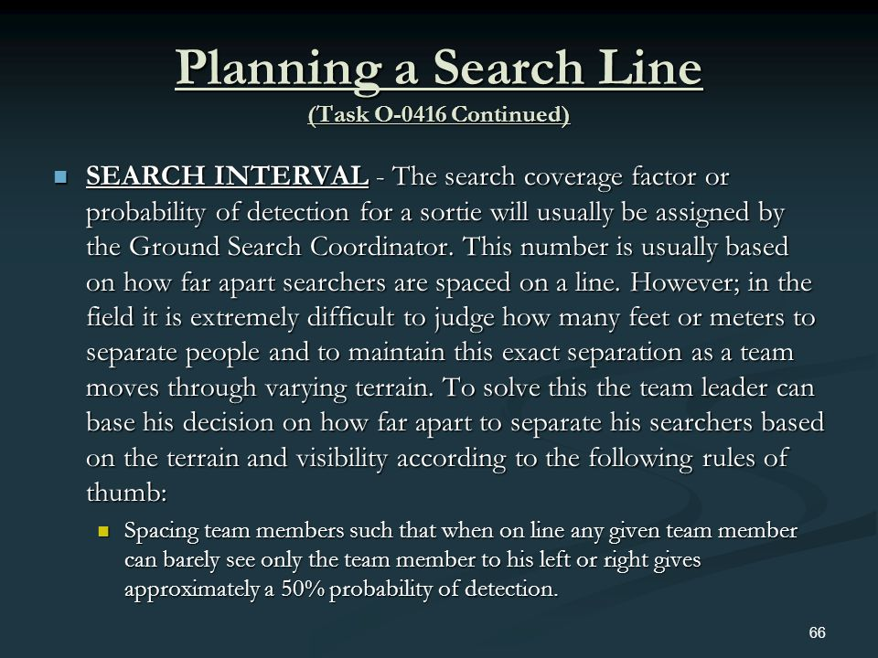 Planning a Search Line (Task O-0416 Continued)