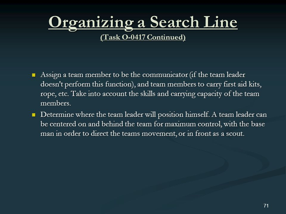 Organizing a Search Line (Task O-0417 Continued)