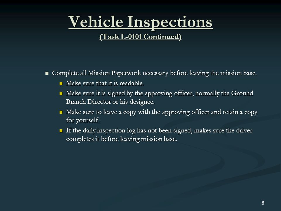 Vehicle Inspections (Task L-0101 Continued)