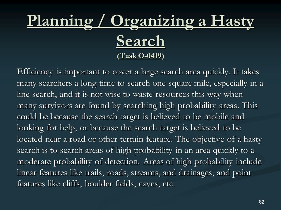 Planning / Organizing a Hasty Search (Task O-0419)