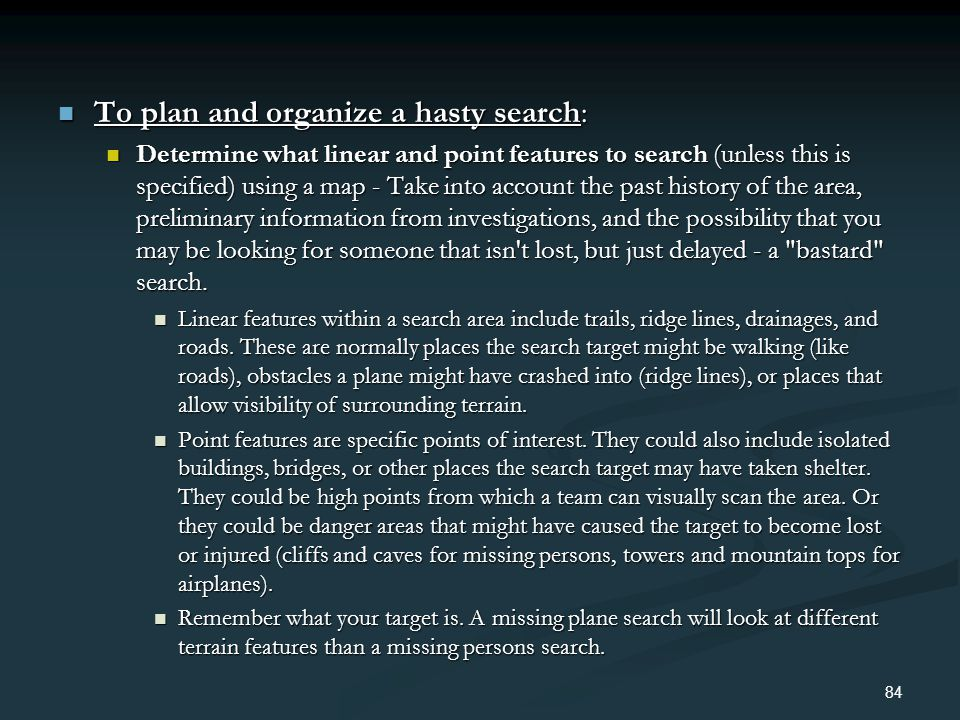 To plan and organize a hasty search: