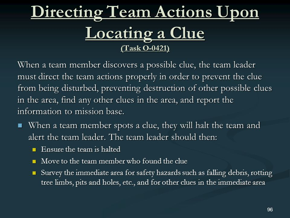 Directing Team Actions Upon Locating a Clue (Task O-0421)