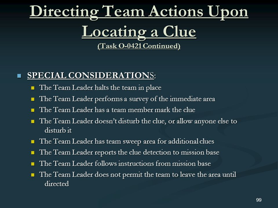 Directing Team Actions Upon Locating a Clue (Task O-0421 Continued)