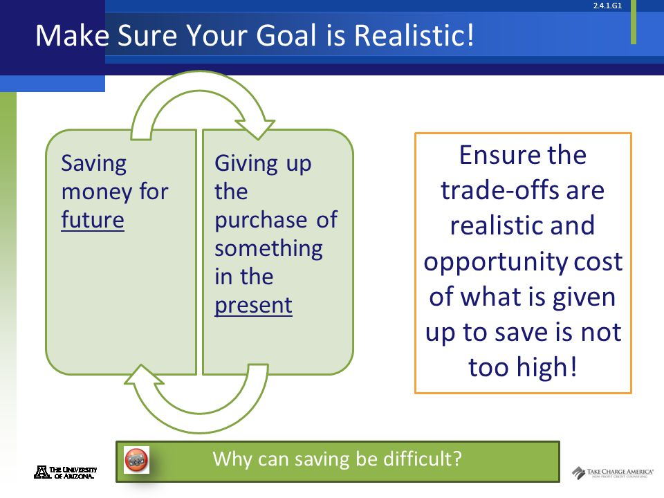 Make Sure Your Goal is Realistic!