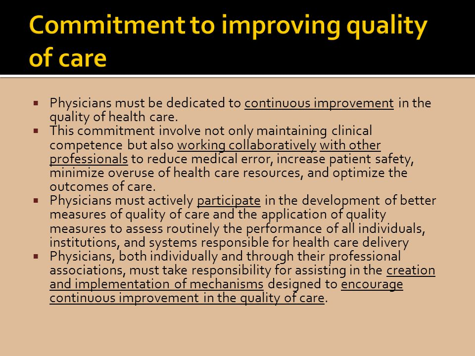 Commitment to improving quality of care