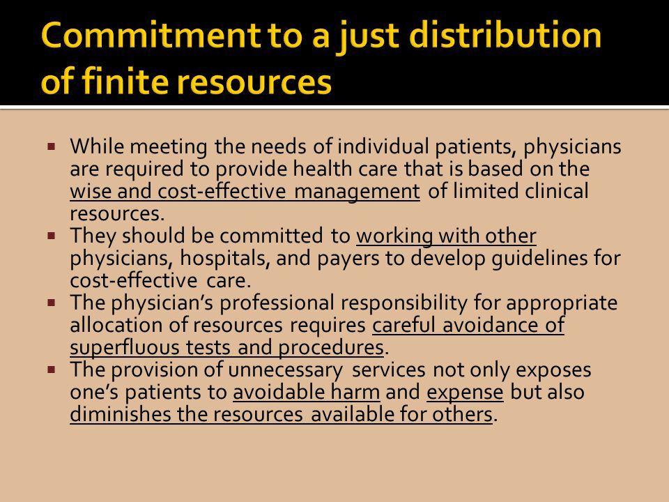 Commitment to a just distribution of finite resources