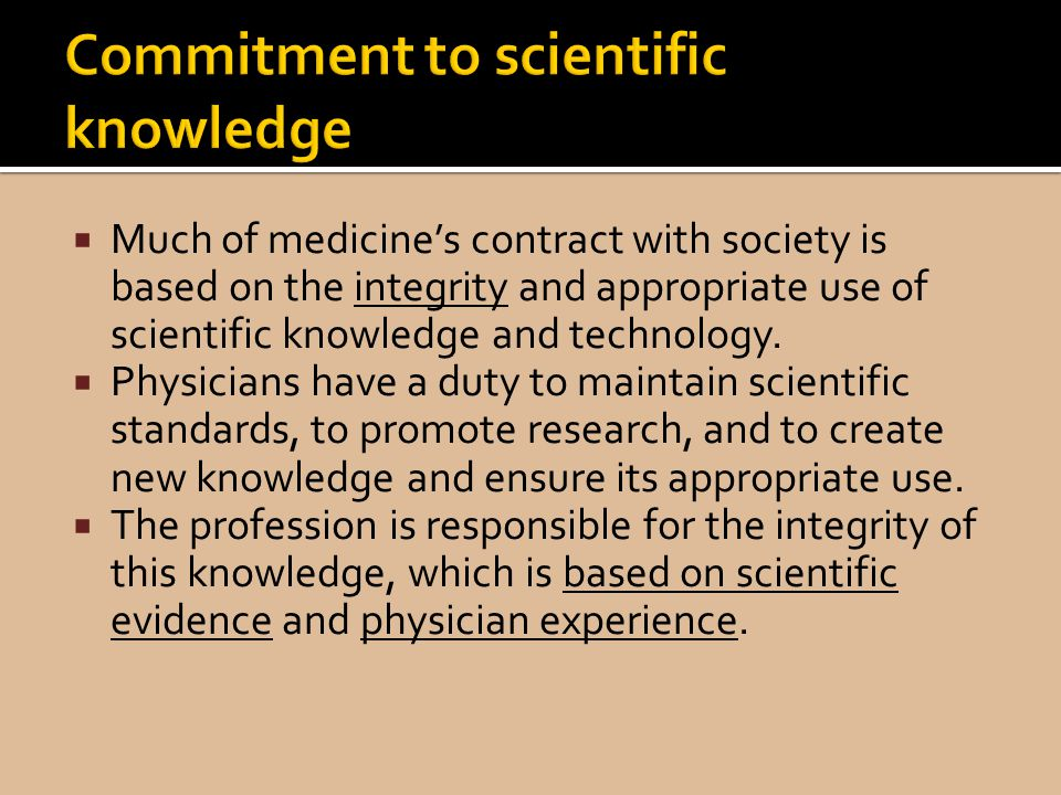 Commitment to scientific knowledge