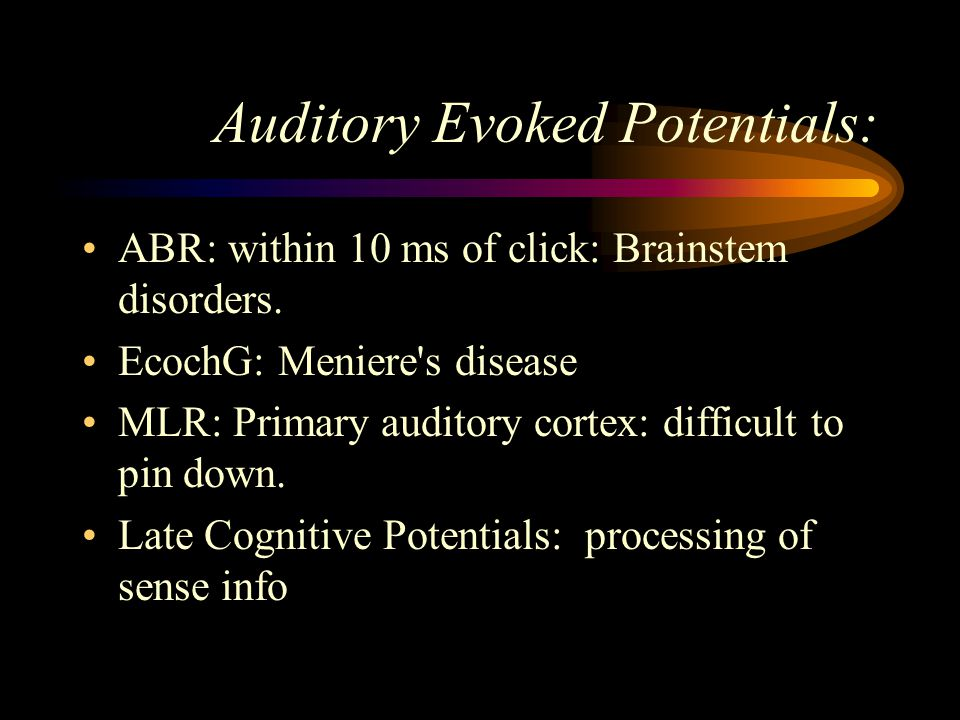 Auditory Evoked Potentials: