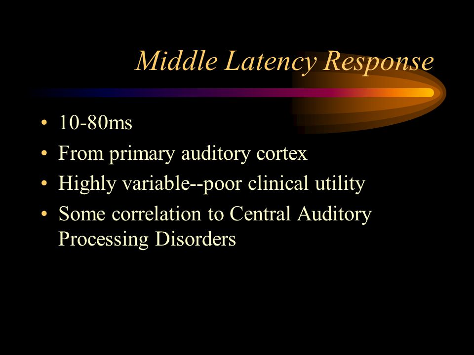Middle Latency Response