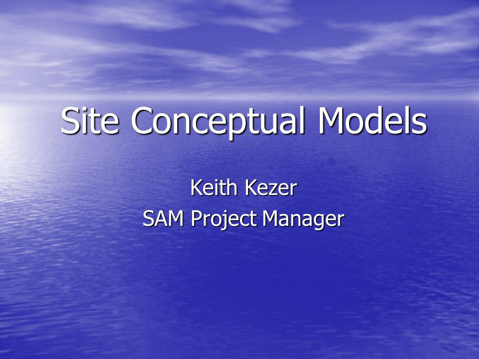 Site Conceptual Models