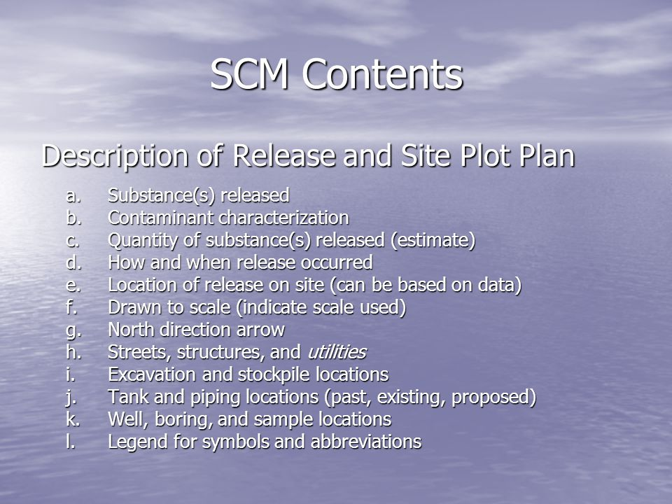 SCM Contents Description of Release and Site Plot Plan