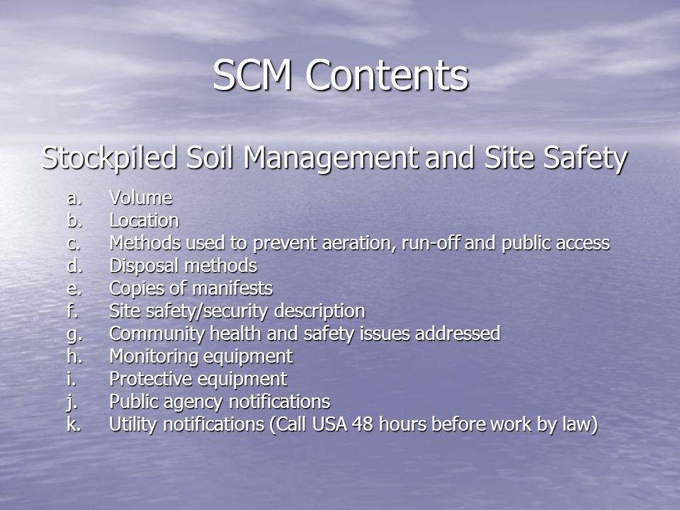 SCM Contents Stockpiled Soil Management and Site Safety a. Volume