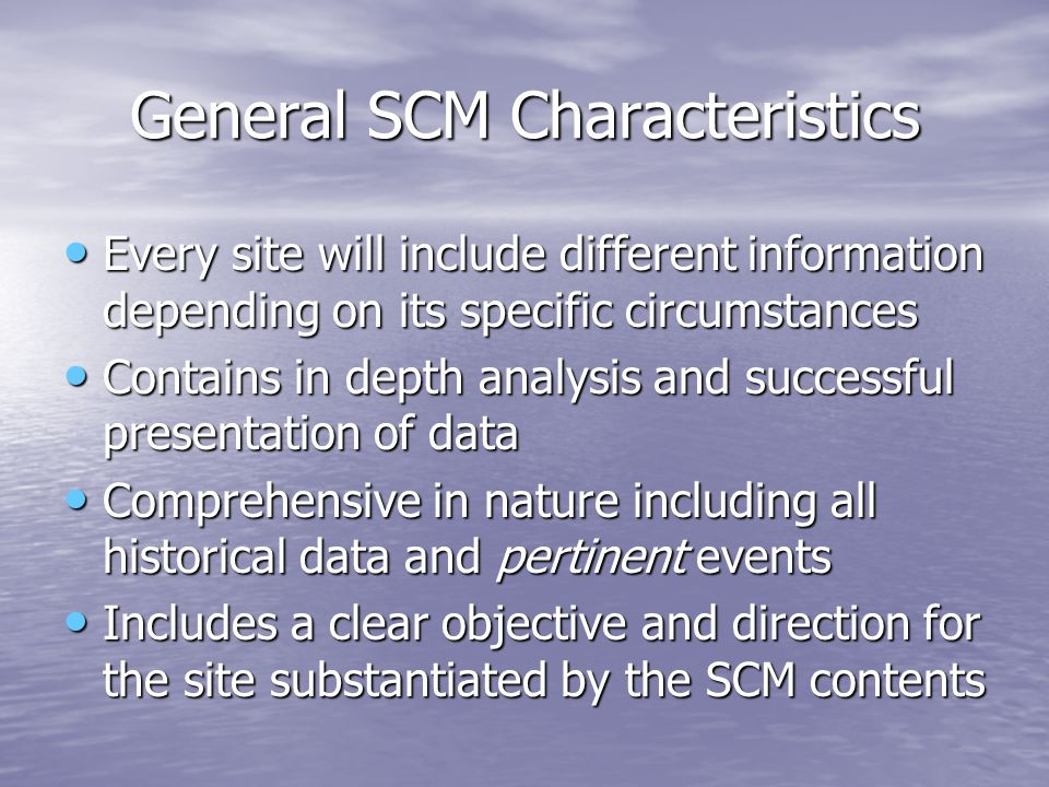 General SCM Characteristics