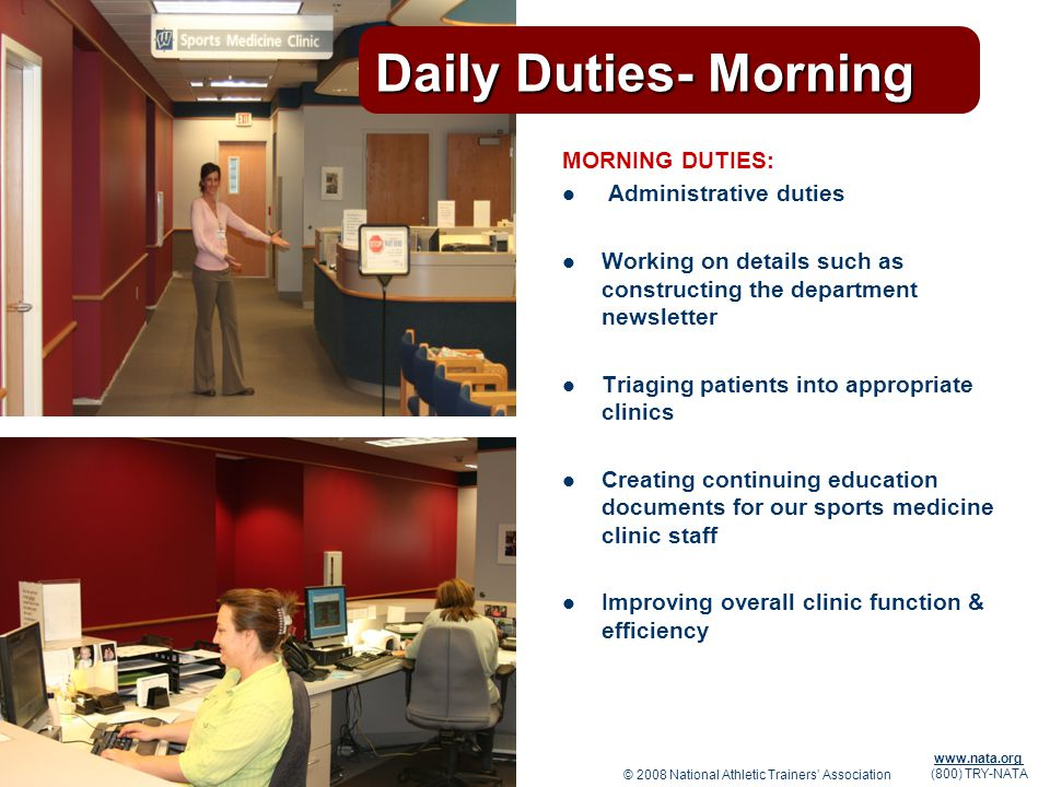 Daily Duties- Morning MORNING DUTIES: Administrative duties