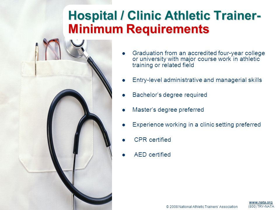 Hospital / Clinic Athletic Trainer- Minimum Requirements