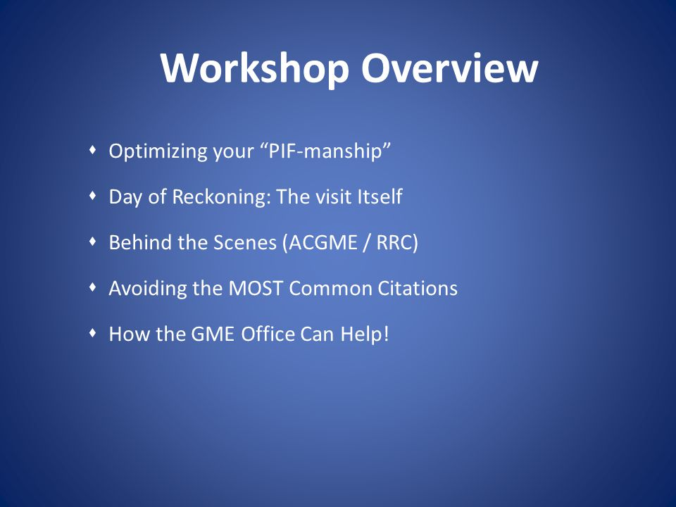 Workshop Overview Optimizing your PIF-manship