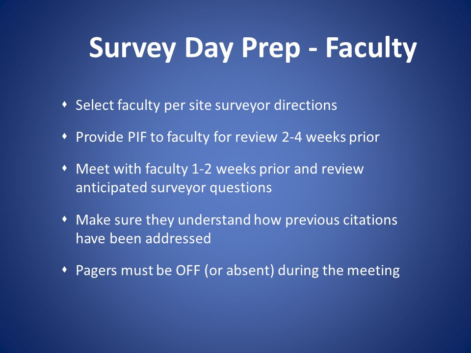 Survey Day Prep - Faculty