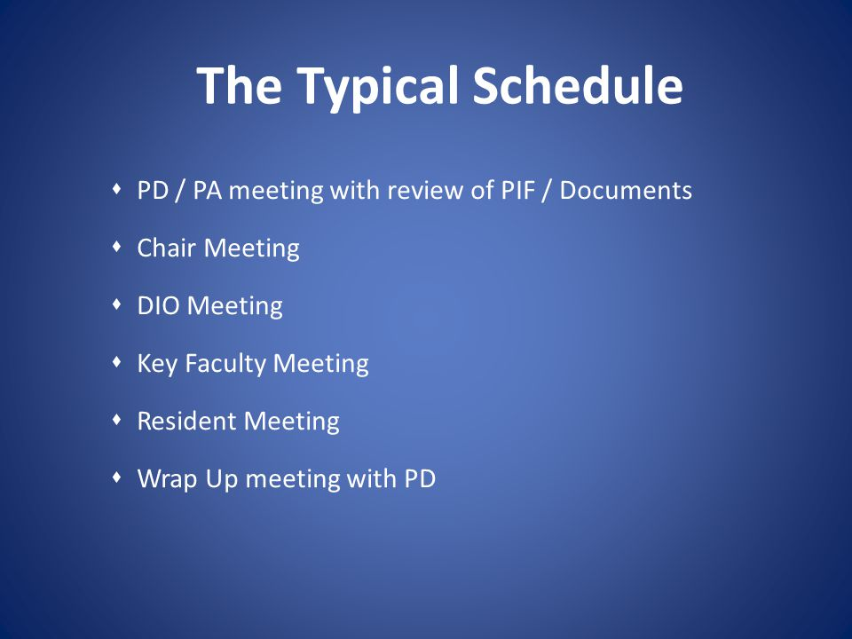The Typical Schedule PD / PA meeting with review of PIF / Documents