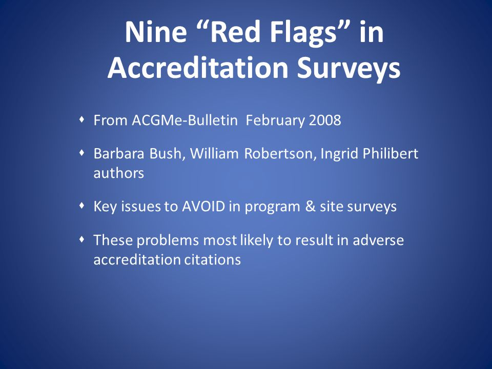 Nine Red Flags in Accreditation Surveys